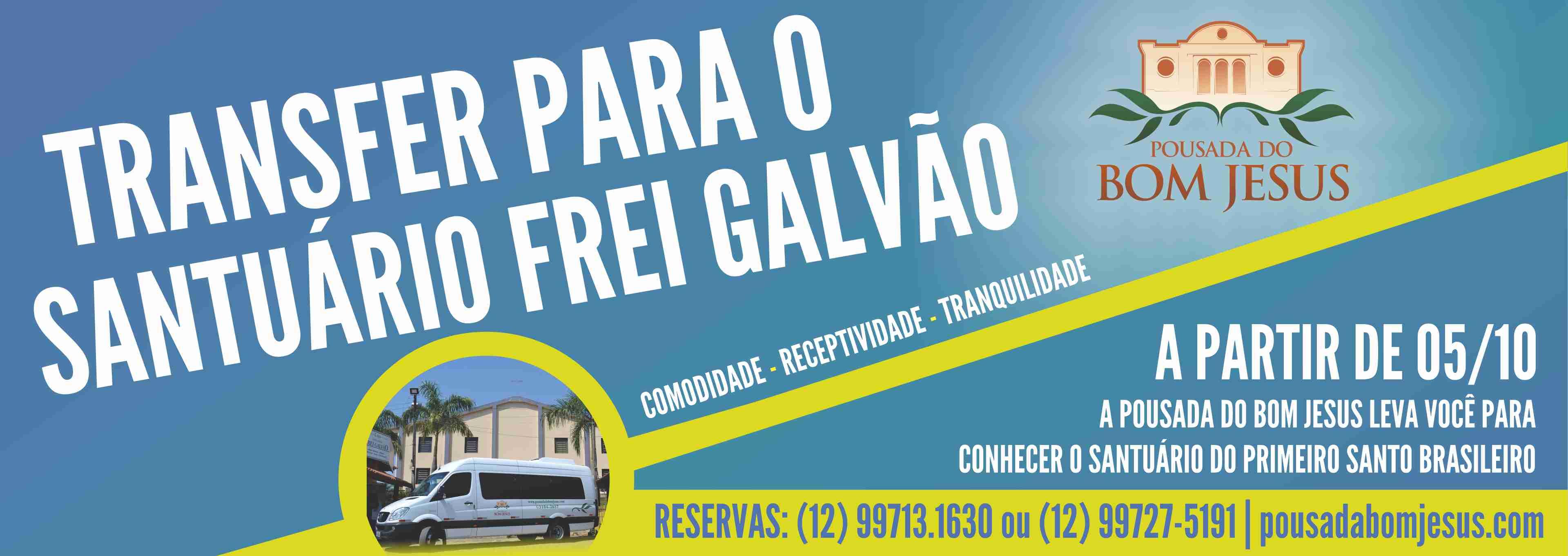 Transfer para o Santuário Frei Galvão